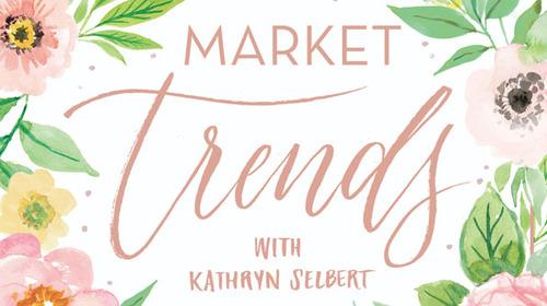 new-market-trends-kathryn-selbert