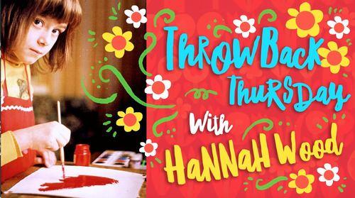 throwback-thursday-hannah-wood