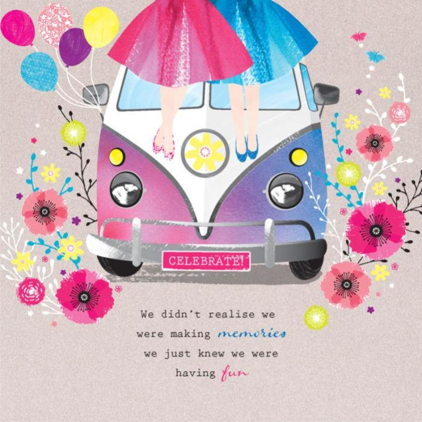 Friend Birthday Sister Birthday Someone Special Inspirational VW Camper Van Volkswagen