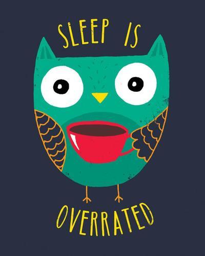 sleep-is-overrated