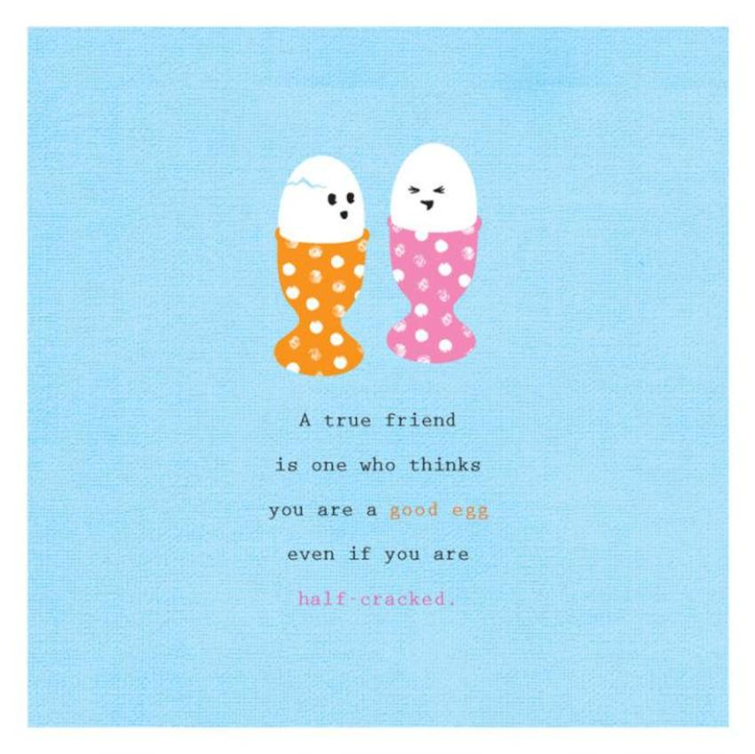 Friend Birthday Humour Cute Friend Quote Two Funny Eggs