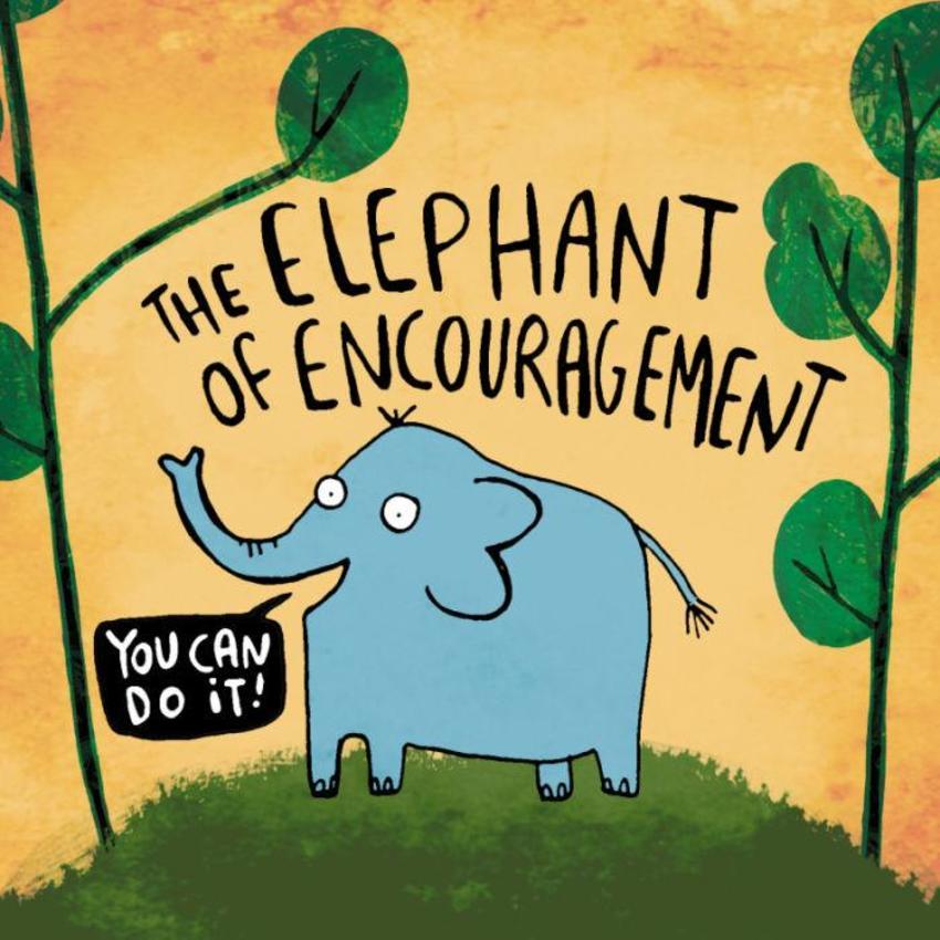 Elephant Of Encouragement