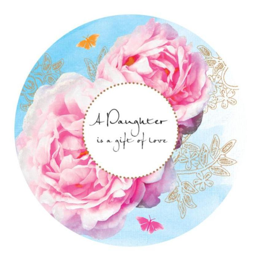 Female Birthday Mothers Day Daughter Quote Floral Pink Flowers In Disc