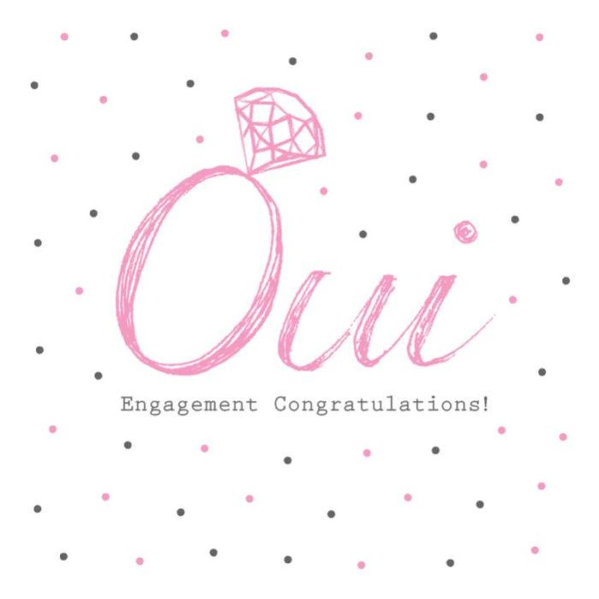 Engagement Congratulations Typographic Engagement Diamond Ring Oui