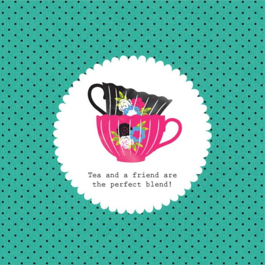 Friend Birthday Friend Inspirational Quote Two Teacups On Aqua Background