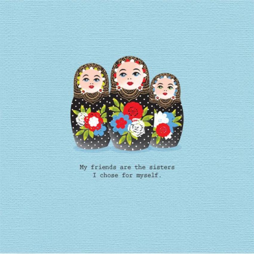 Friend Birthday Friend Inspirational Quote Cute Russian Matryoshka Dolls