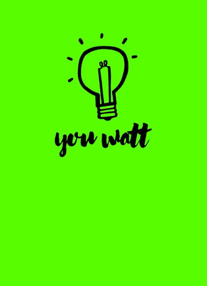 You Watt