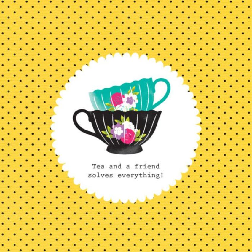 Mothers Day Friend Birthday Friend Quote Two Teacups On Yellow Background