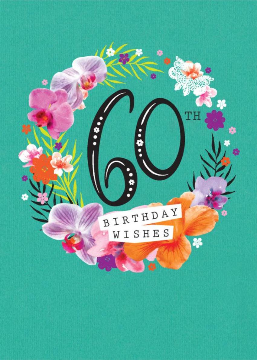 Age Birthday Milestone Big Number 60 60th In Floral Wreath