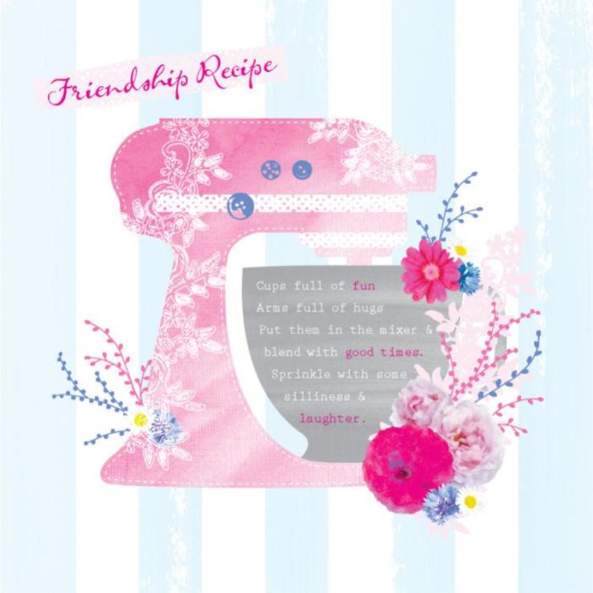 Female Birthday Mothers Day Friend Quote Friendship Recipe Mix Master Cake Mixer