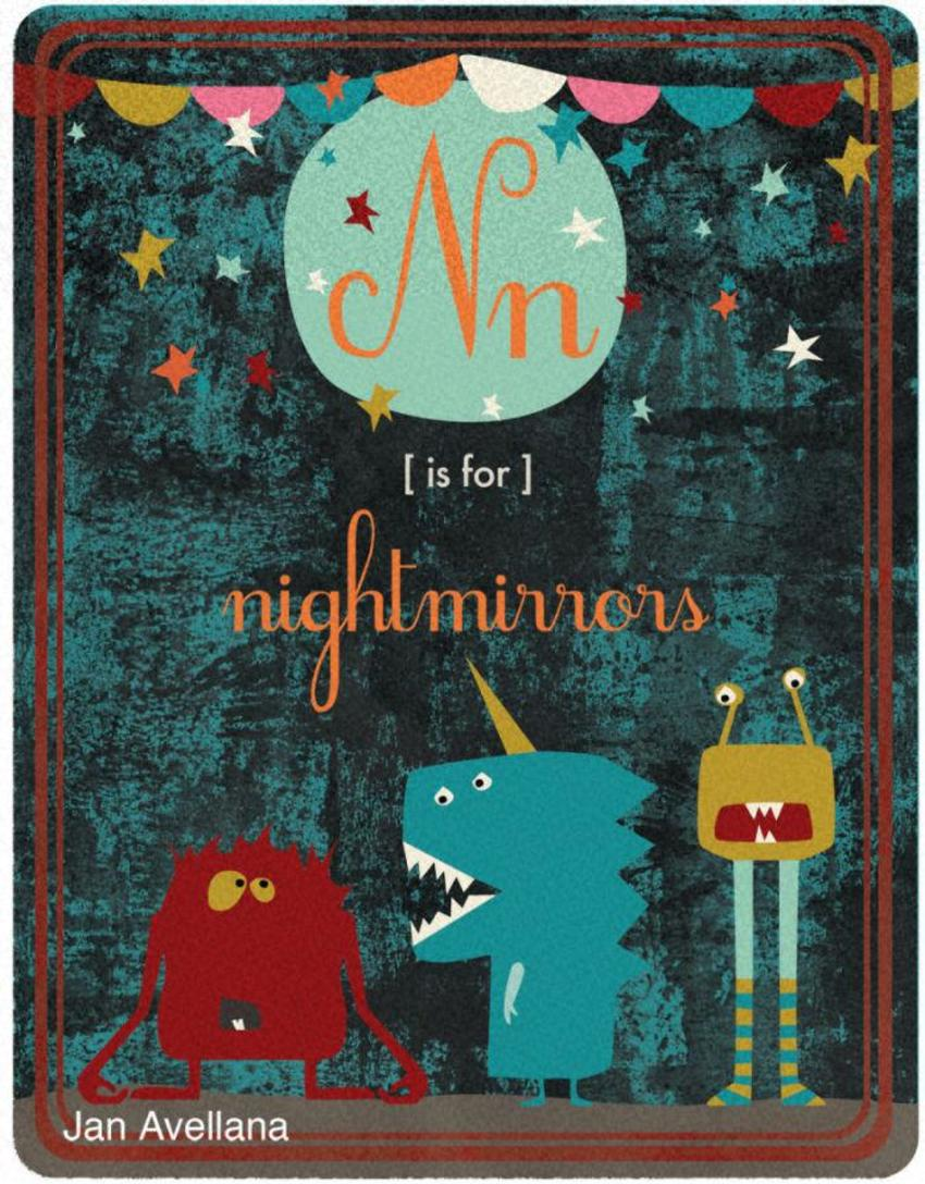 Alphabet N Is For Nightmirrors