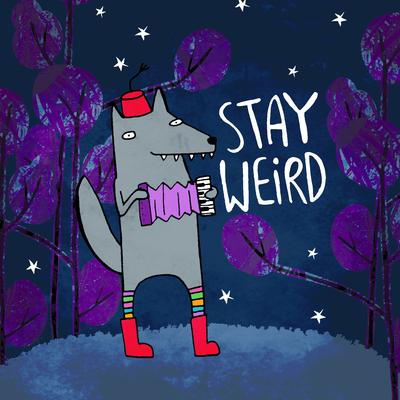 stay-weird-jpg
