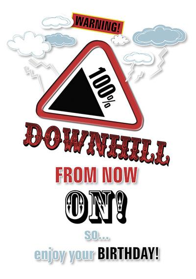 michaelcheung-male-birthday-warning-100-downhill-from-nowon-jpg