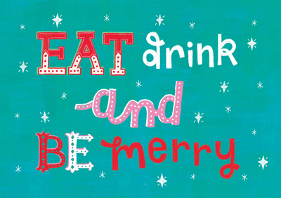 louise-anglicas-christmas-card-typography-eat-drink-merry-jpg-1