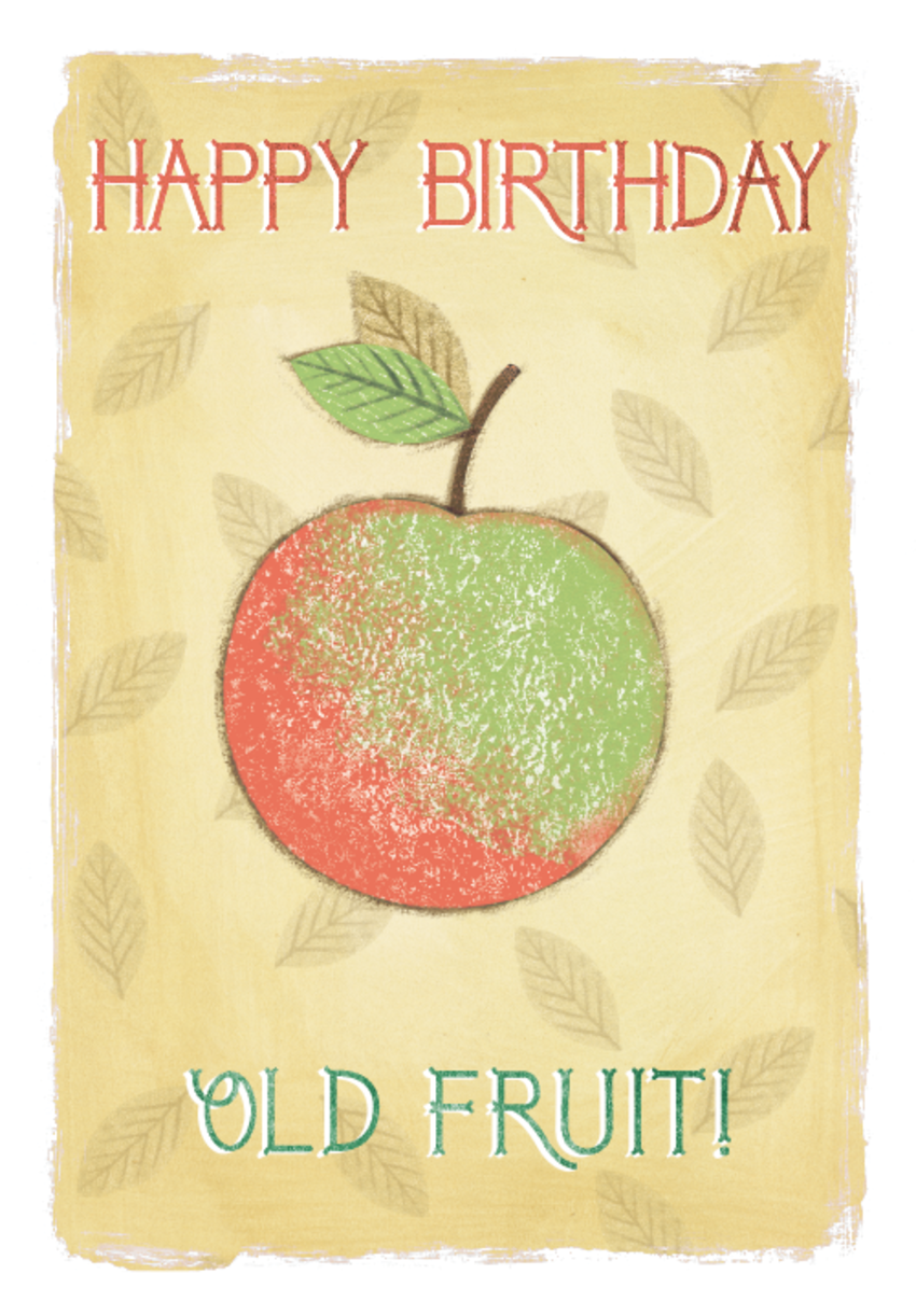 Happy birthday old frut.png