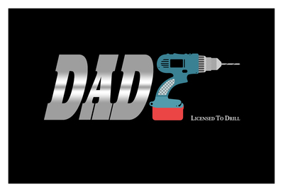 dad-licensed-to-drill-jpg