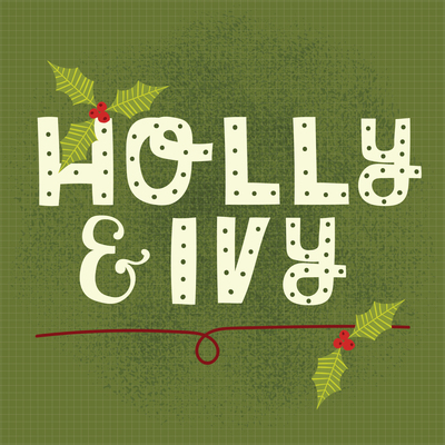 ap-holly-and-ivy-christmas-holidays-traditional-quirky-lettering-green-berries-01-jpg