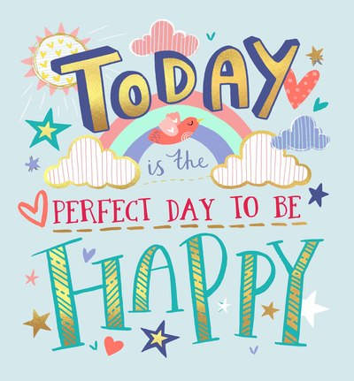 card-3-today-is-the-perfect-day-to-be-happy-jpg