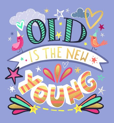 card-2-old-is-the-new-young-jpg