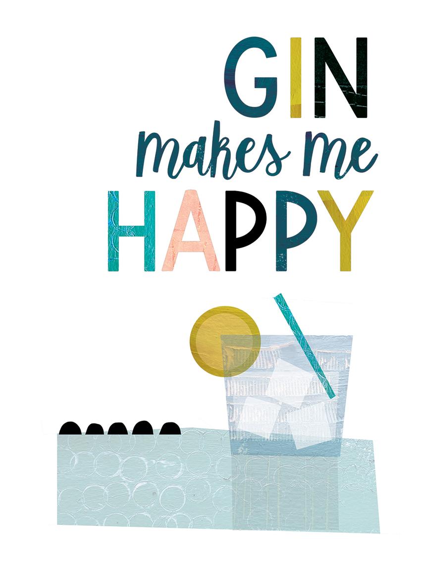 GIN MAKES ME HAPPY.jpg