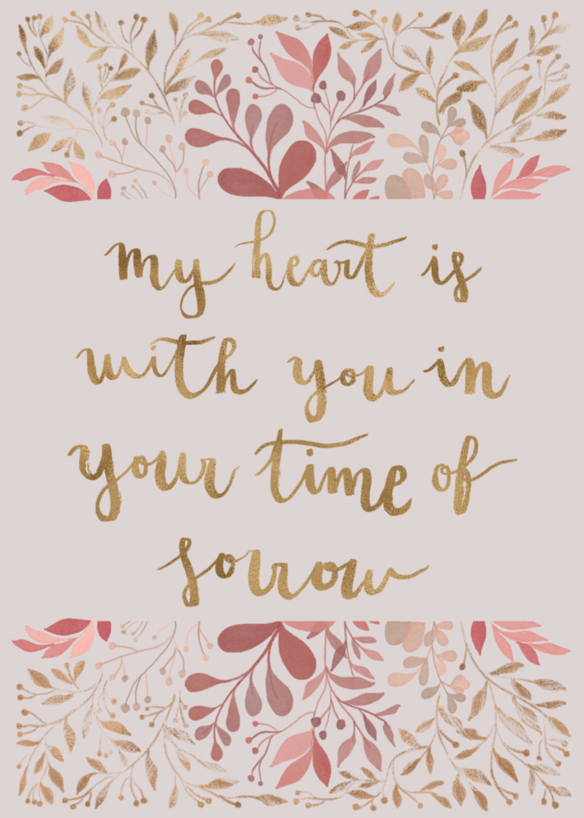 Gina Maldonado - My heart is with you, sympathy card.jpg