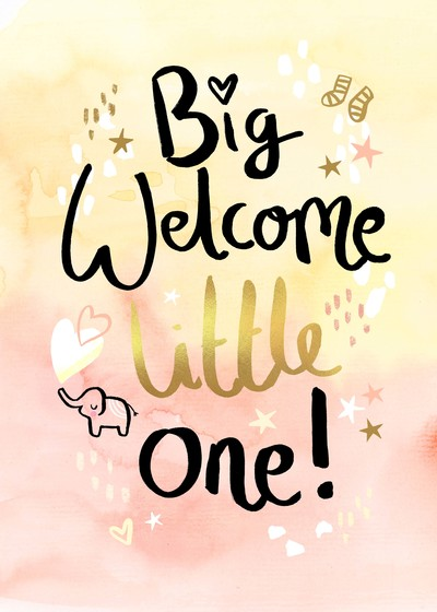 felicity-french-big-welcome-little-one-new-baby-jpg