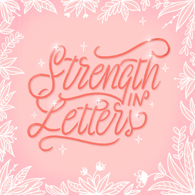 strenght-in-letters-lettering-flowers-leaves-jpg