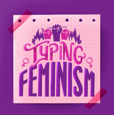 typing-feminism-lettering-feminism-feministart-note-jpg