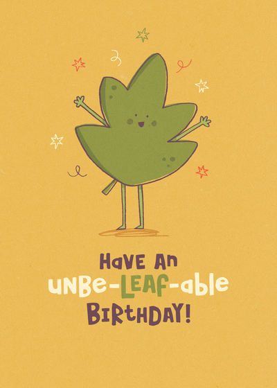 unbe-leaf-able-birthday-jpg