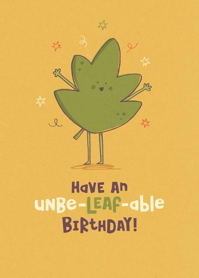 unbe-leaf-able-birthday-jpg