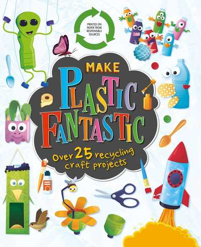 make-plastic-fantastic-9781838523916-hr-jpg