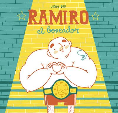ramiro-boxeador-album-infantil-liriosbou-portada-jpg