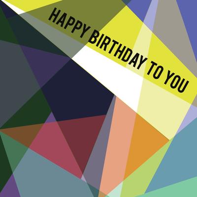 geometric-happy-birthday-to-you-lizzie-preston-jpg