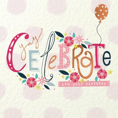 handwritten-type-celebrate-female-birthday-lizzie-preston-jpg