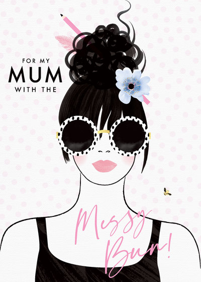 mothers-day-female-birthday-daughter-sister-friend-mum-mom-auntie-niece-wife-girlfirend-messy-bun-jpg