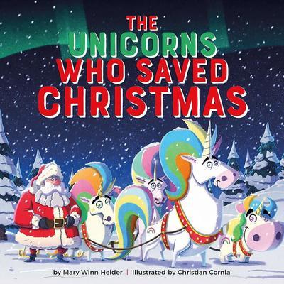 the-unicorns-who-saved-christimas-cover